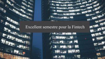 La Fintech fait parler d'elle ce semestre