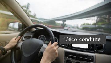 Eco-conduite, le geste qui fait du bien à la planète