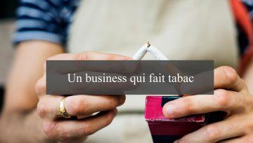 Arrêter la cigarette : un business qui fait tabac