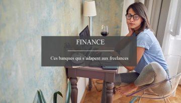 Quand les banques s'adaptent aux besoins des freelances