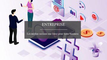 Comment développer son business grâce aux médias sociaux?